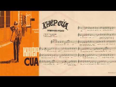 🎵 Khép Cửa (Tú Nguyệt, Vũ Đức) Trúc Ly Pre 1975 | Tờ Nhạc Xưa
