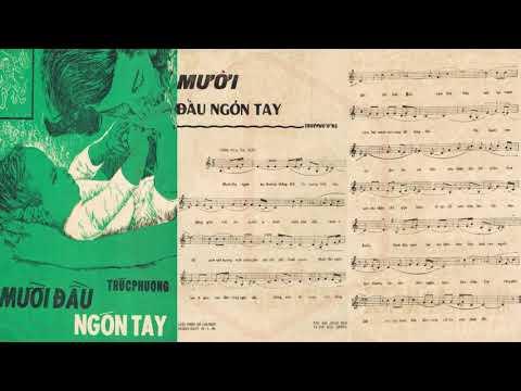 🎵 Mười Đầu Ngón Tay (Trúc Phương) Hoàng Oanh Pre 1975 | Tờ Nhạc Xưa