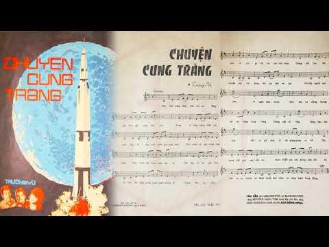 🎵 Chuyện Cung Trăng (Trường Vũ) Elvis Phương, Phương Hoài Tâm Pre 1975 | Tờ Nhạc Xưa