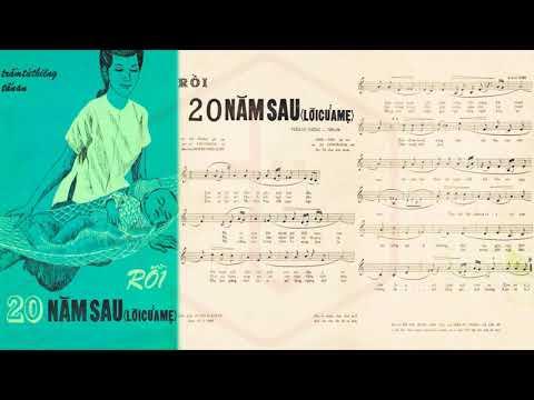 🎵 Rồi 20 Năm Sau (Trầm Tử Thiêng, Tấn An) Thanh Tuyền Pre 1975 | Tờ Nhạc Xưa