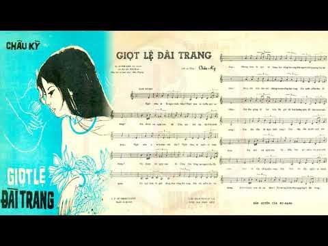 🎵 Giọt Lệ Đài Trang (Châu Kỳ) Anh Khoa Pre 1975 | Tờ Nhạc Xưa