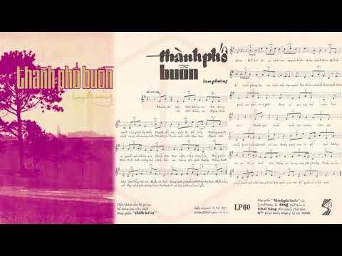 🎵 Thành Phố Buồn (Lam Phương) Chế Linh Pre 1975 | Tờ Nhạc Xưa