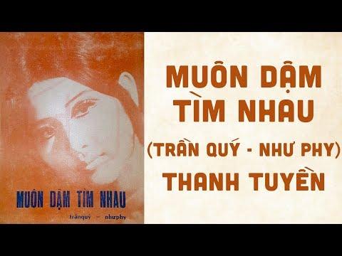 🎵 Muôn Dặm Tìm Anh (Trần Quý, Như Phy) Thanh Tuyền Pre 1975 | Bìa Nhạc Xưa