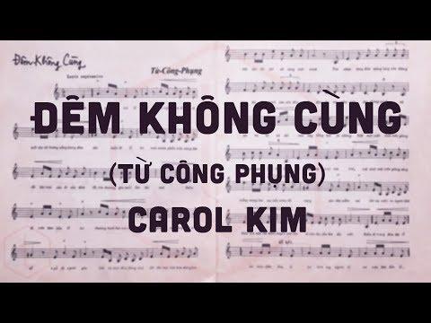 🎵 Đêm Không Cùng (Từ Công Phụng) Carol Kim Pre 1975 | Tờ Nhạc Xưa