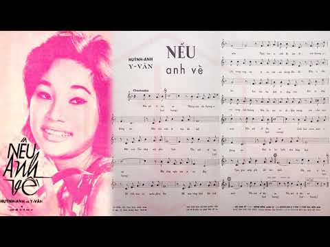 🎵 Nếu Anh Về (Mừng Nắng Xuân Về, Huỳnh Anh, Y Vân) Mai Hương Pre 1975 | Tờ Nhạc Xưa