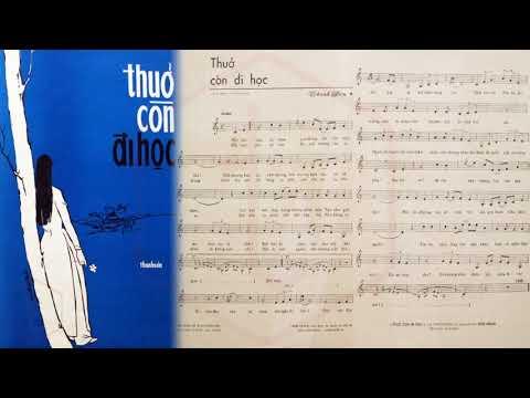🎵 Thuở Còn Đi Học (Thanh Sơn) Minh Tuyết Pre 1975 | Tờ Nhạc Xưa