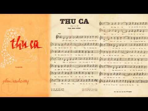 🎵 Thu Ca (Phạm Mạnh Cương) Lệ Thu Pre 1975 | Tờ Nhạc Xưa