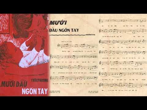 🎵 Mười Đầu Ngón Tay (Trúc Phương) Hương Lan Pre 1975 | Tờ Nhạc Xưa