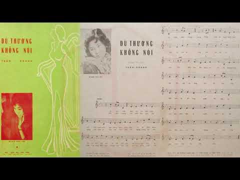 🎵 Dù Thương Không Nói (Tuấn Khanh) Thanh Tuyền Pre 1975 | Tờ Nhạc Xưa