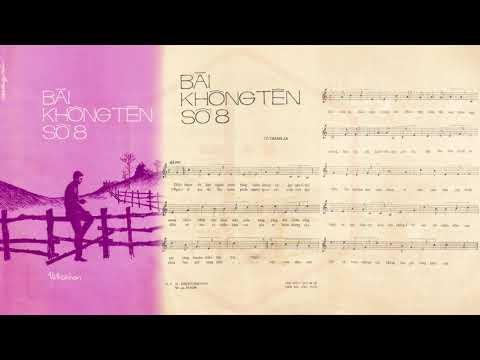 🎵 Bài Không Tên Số 8 (Vũ Thành An) Khánh Ly, Thanh Vũ Pre 1975 | Tờ Nhạc Xưa