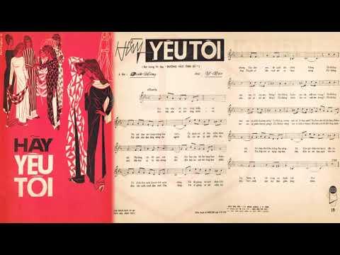 🎵 Hãy Yêu Tôi (Đình Hùng, Y Vân) Anh Khoa Pre 1975 | Tờ Nhạc Xưa