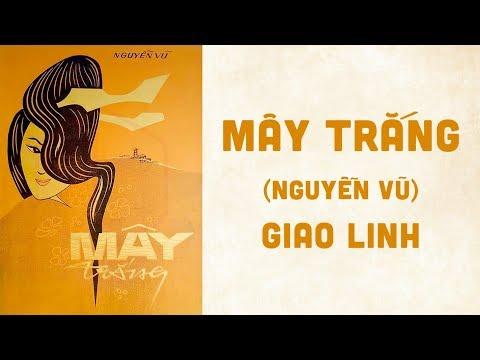 🎵 Mây Trắng (Nguyễn Vũ) Giao Linh Pre 1975 | Bìa Nhạc Xưa