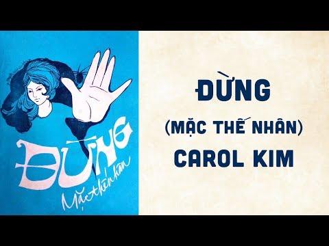 🎵 Đừng (Mặc Thế Nhân) Carol Kim Pre 1975 | Bìa Nhạc Xưa