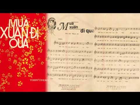 🎵 Mùa Xuân Đi Qua (Tôn Nữ Thuận An) Hoàng Oanh Pre 1975 | Tờ Nhạc Xưa