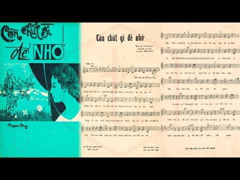 🎵 Còn Chút Gì Để Nhớ (Phạm Duy, Vũ Hữu Định) Lệ Thu Pre 1975 | Tờ Nhạc Xưa