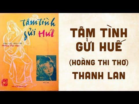 🎵 Tâm Tình Gửi Huế (Hoàng Thi Thơ) Thanh Lan Pre 1975 | Bìa Nhạc Xưa