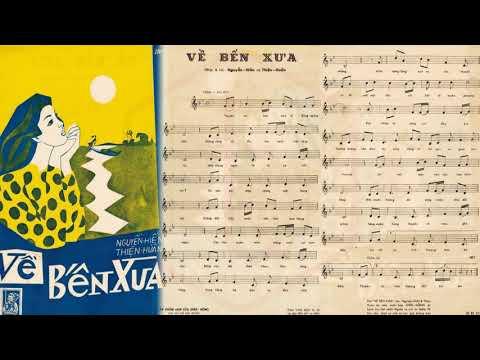 🎵 Về Bến Xưa (Nguyễn Hiền, Thiện Huấn) Sĩ Phú Pre 1975 | Tờ Nhạc Xưa