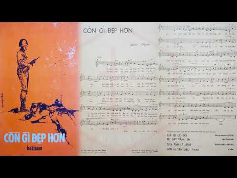 🎵 Còn Gì Đẹp Hơn (Hoài Nam) Phương Dung Pre 1975 | Tờ Nhạc Xưa
