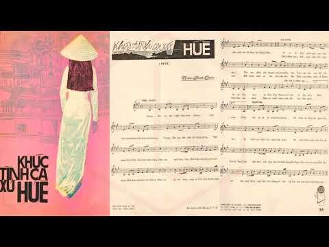 🎵 Khúc Tình Ca Xứ Huế (Trần Đình Quân) Hà Thanh Pre 1975 | Tờ Nhạc Xưa