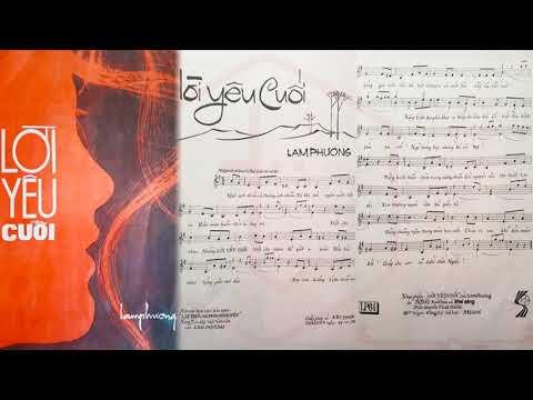 🎵 Lời Yêu Cuối (Lam Phương) Thanh Lan Pre 1975 | Tờ Nhạc Xưa