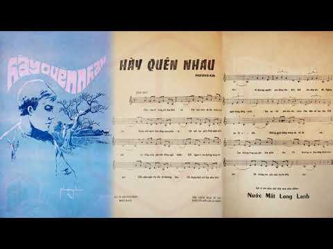 🎵 Hãy Quên Nhau (Phương Kim) Hương Lan Pre 1975 | Tờ Nhạc Xưa