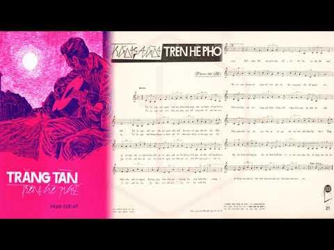 🎵 Trăng Tàn Trên Hè Phố (Phạm Thế Mỹ) Trúc Mai Pre 1975 | Tờ Nhạc Xưa