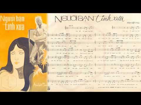 🎵 Người Bạn Tình Xưa (Anh Việt Thu) Hương Lan Pre 1975 | Tờ Nhạc Xưa