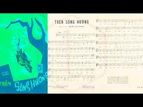 🎵 Trên Sông Hương (Nguyễn Văn Thương) Thanh Thúy Pre 1975 | Tờ Nhạc Xưa