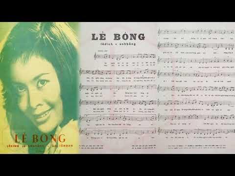 🎵 Lẻ Bóng (Anh Bằng, Lê Dinh) Thanh Thúy Pre 1975 | Tờ Nhạc Xưa