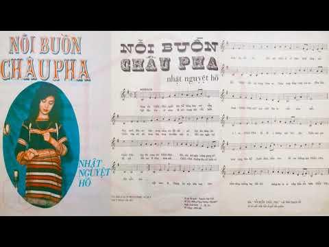 🎵 Nỗi Buồn Châu Pha (Nhật Nguyệt Hồ) Thái Châu Pre 1975 | Tờ Nhạc Xưa