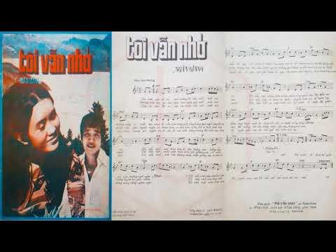 🎵 Tôi Vẫn Nhớ (Ngân Giang) Elvis Phương, Sơn Ca Pre 1975 | Tờ Nhạc Xưa