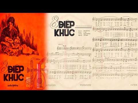 🎵 Tám Điệp Khúc (Anh Việt Thu) Lệ Thu Pre 1975 | Tờ Nhạc Xưa