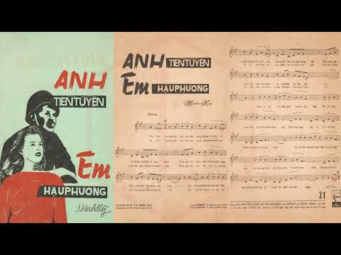 🎵 Anh Tiền Tuyến, Em Hậu Phương (Minh Kỳ) Hoàng Oanh, Trung Chỉnh Pre 1975 | Tờ Nhạc Xưa