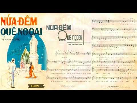 🎵 Nửa Đêm Quê Ngoại (Tấn An, Hoài Linh) Hoàng Oanh Pre 1975 | Tờ Nhạc Xưa
