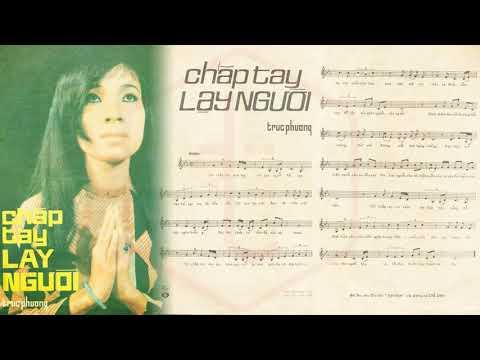 🎵 Chắp Tay Lạy Người (Trúc Phương) Chế Linh Pre 1975 | Tờ Nhạc Xưa