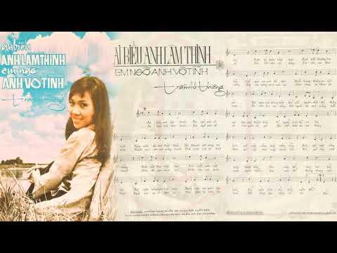 🎵 Ai Biểu Anh Làm Thinh (Trầm Tử Thiêng) Thanh Lan Pre 1975 | Tờ Nhạc Xưa