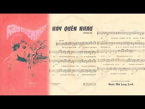 🎵 Hãy Quên Nhau (Phương Kim) Thanh Thúy Pre 1975 | Tờ Nhạc Xưa