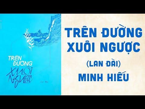 🎵 Trên Đường Xuôi Ngược (Lan Đài) Minh Hiếu Pre 1975 | Bìa Nhạc Xưa
