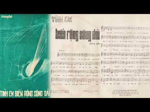 🎵 Tình Em Biển Rộng Sông Dài (Thông Đạt) Duy Khánh Pre 1975 | Tờ Nhạc Xưa