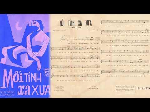 🎵 Mối Tình Xa Xưa (Célèbre Valse, Phạm Duy) Lệ Thu Pre 1975 | Tờ Nhạc Xưa