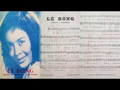 🎵 Lẻ Bóng (Anh Bằng, Lê Dinh) Phương Dung Pre 1975 | Tờ Nhạc Xưa