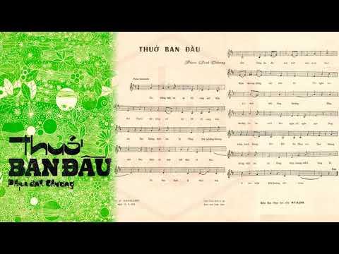 🎵 Thuở Ban Đầu (Phạm Đình Chương) Thanh Vũ, Thanh Tuyền Pre 1975 | Tờ Nhạc Xưa