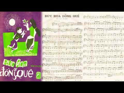 🎵 Bức Họa Đồng Quê (Văn Phụng) Hòa Tấu Pre 1975 | Tờ Nhạc Xưa