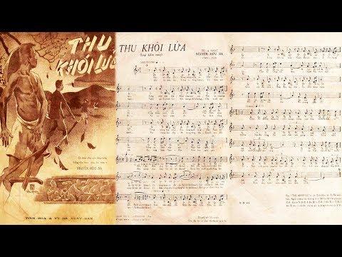 🎵 Thu Khói Lửa (Nguyễn Hữu Ba) Ngọc Cẩm, Nguyễn Hữu Thiết Pre 1975 | Tờ Nhạc Xưa