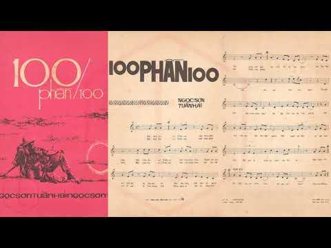 🎵 100 Phần 100 (Ngọc Sơn, Tuấn Hải) Hùng Cường Pre 1975 | Tờ Nhạc Xưa