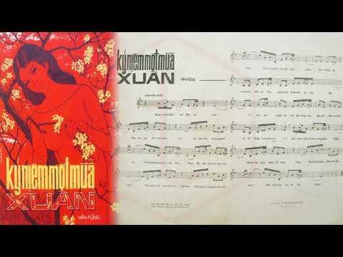 🎵 Kỷ Niệm Một Mùa Xuân (Vân Tùng) Thanh Tuyền, Thanh Vũ Pre 1975 | Tờ Nhạc Xưa