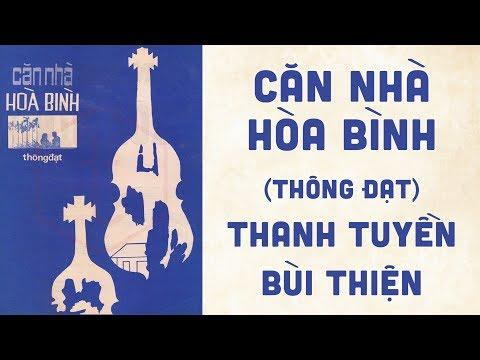 🎵 Căn Nhà Hòa Bình (Thông Đạt) Thanh Tuyền, Bùi Thiện Pre 1975 | Bìa Nhạc Xưa