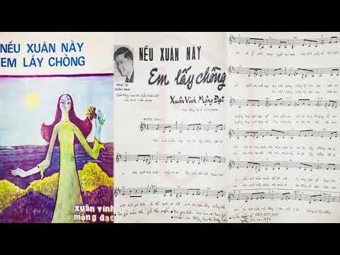 🎵 Nếu Xuân Này Em Lấy Chồng (Xuân Vinh, Mộng Đạt) Hoàng Oanh Pre 1975   Tờ Nhạc Xưa