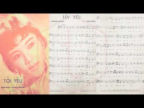 🎵 Tôi Yêu (Trịnh Hưng, Hồ Đình Phương) Ánh Tuyết, Thái Hằng Pre 1975 | Tờ Nhạc Xưa