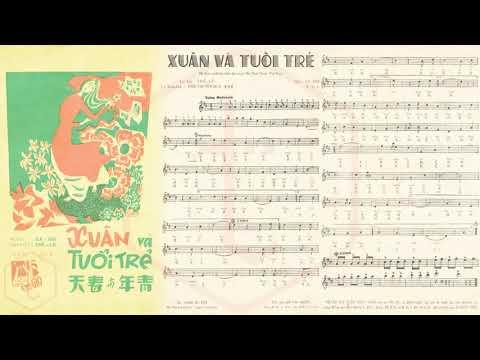 🎵 Xuân Và Tuổi Trẻ (La Hối, Thế Lữ) Thái Thanh Pre 1975 | Tờ Nhạc Xưa